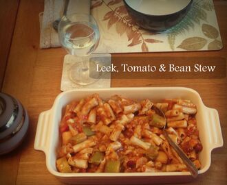 Leek, Tomato and Bean Stew