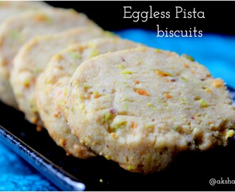Eggless Pista cookies | Eggless pista biscuits