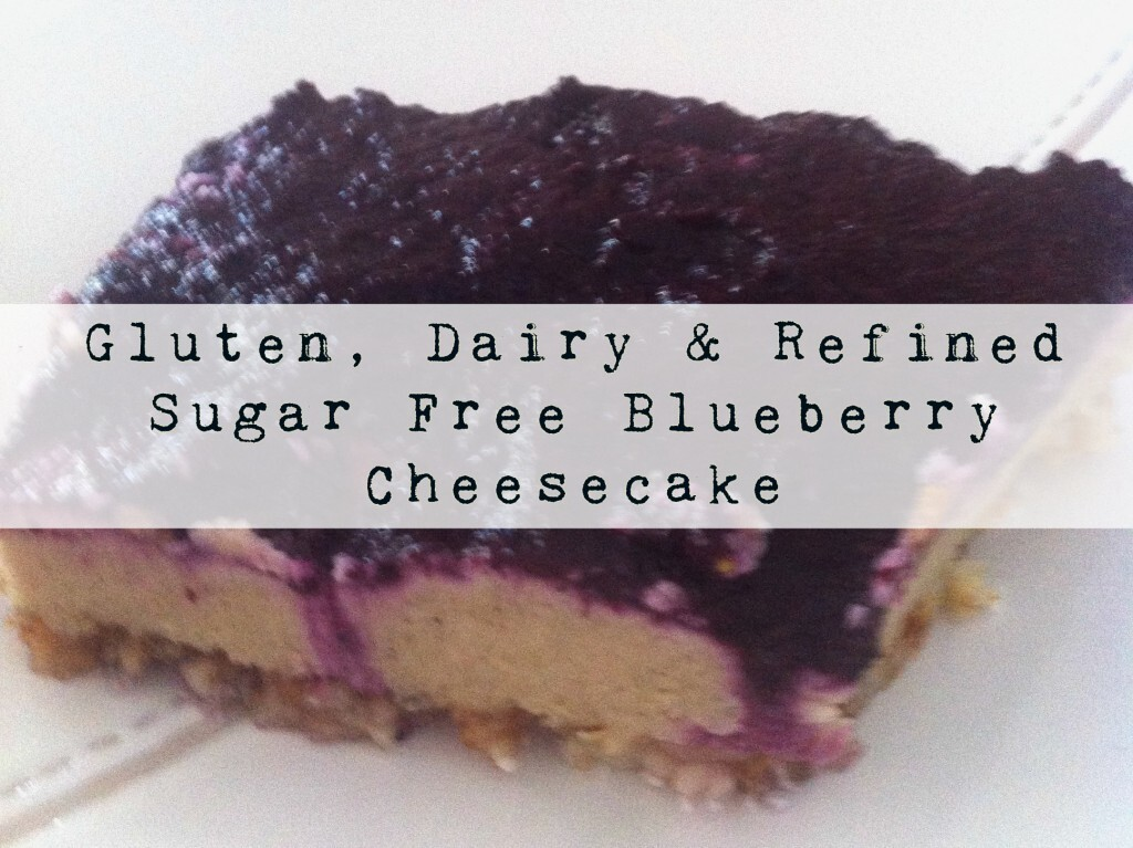 Gluten, Dairy & Refined Sugar Free Blueberry Cheesecake