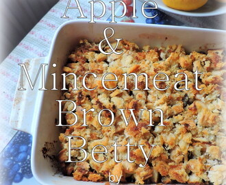 Apple & Mincemeat Brown Betty