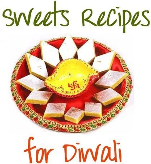 6 Diwali Special recipes: Sweet Indian Recipes for Diwali
