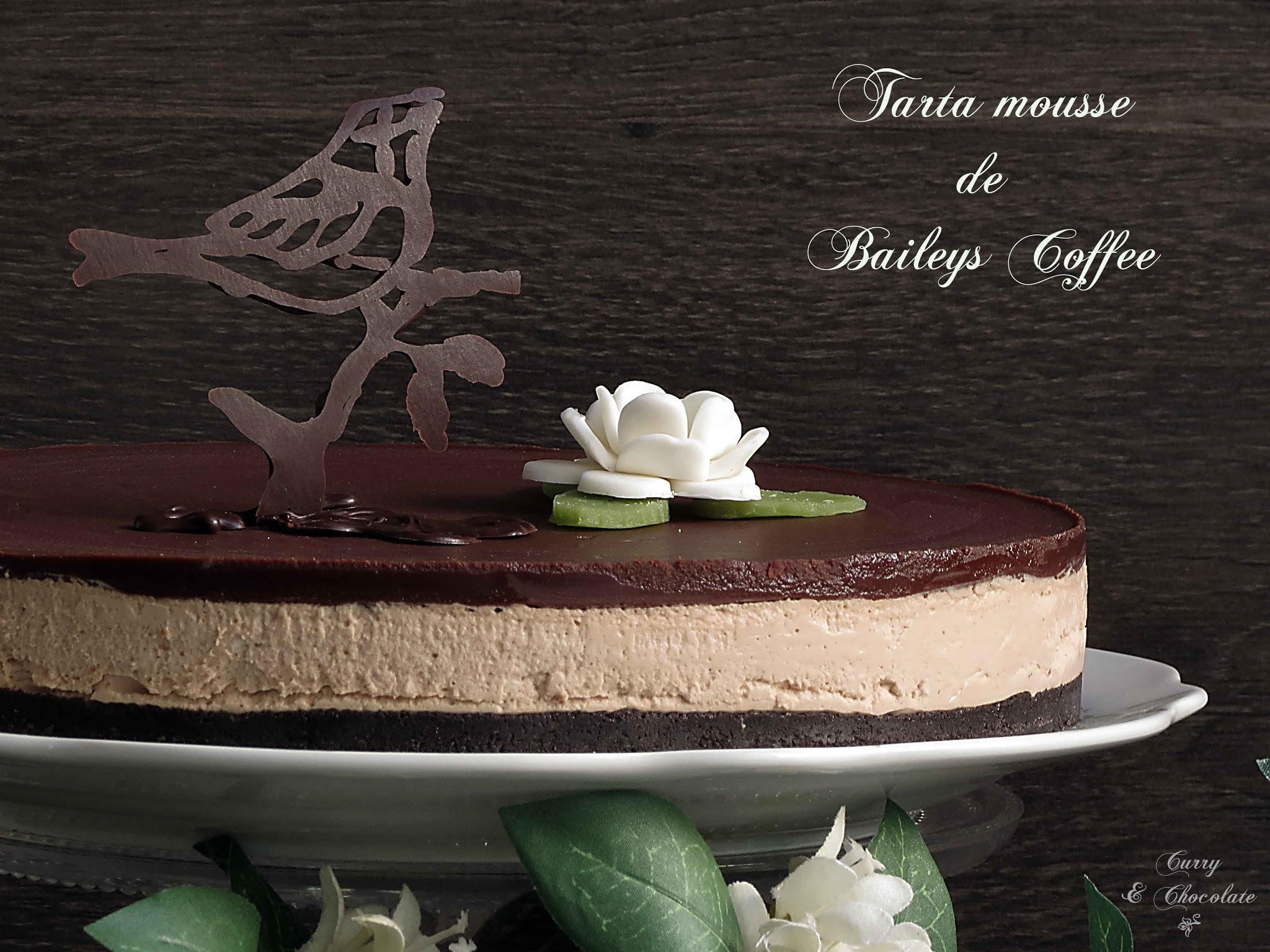 Tarta sin horno mousse de Baileys y chocolate -  Bailey's coffee chocolate mousse cake