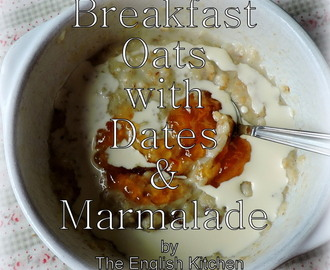 Breakfast Oats with Dates & Marmalade