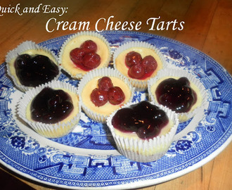 Quick and Easy: Cream Cheese Tarts
