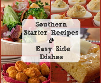 Southern Cooking: 12 Starter Recipes and Easy Side Dishes
