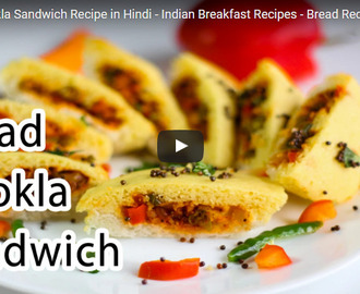 Bread Dhokla Sandwich Recipe Video