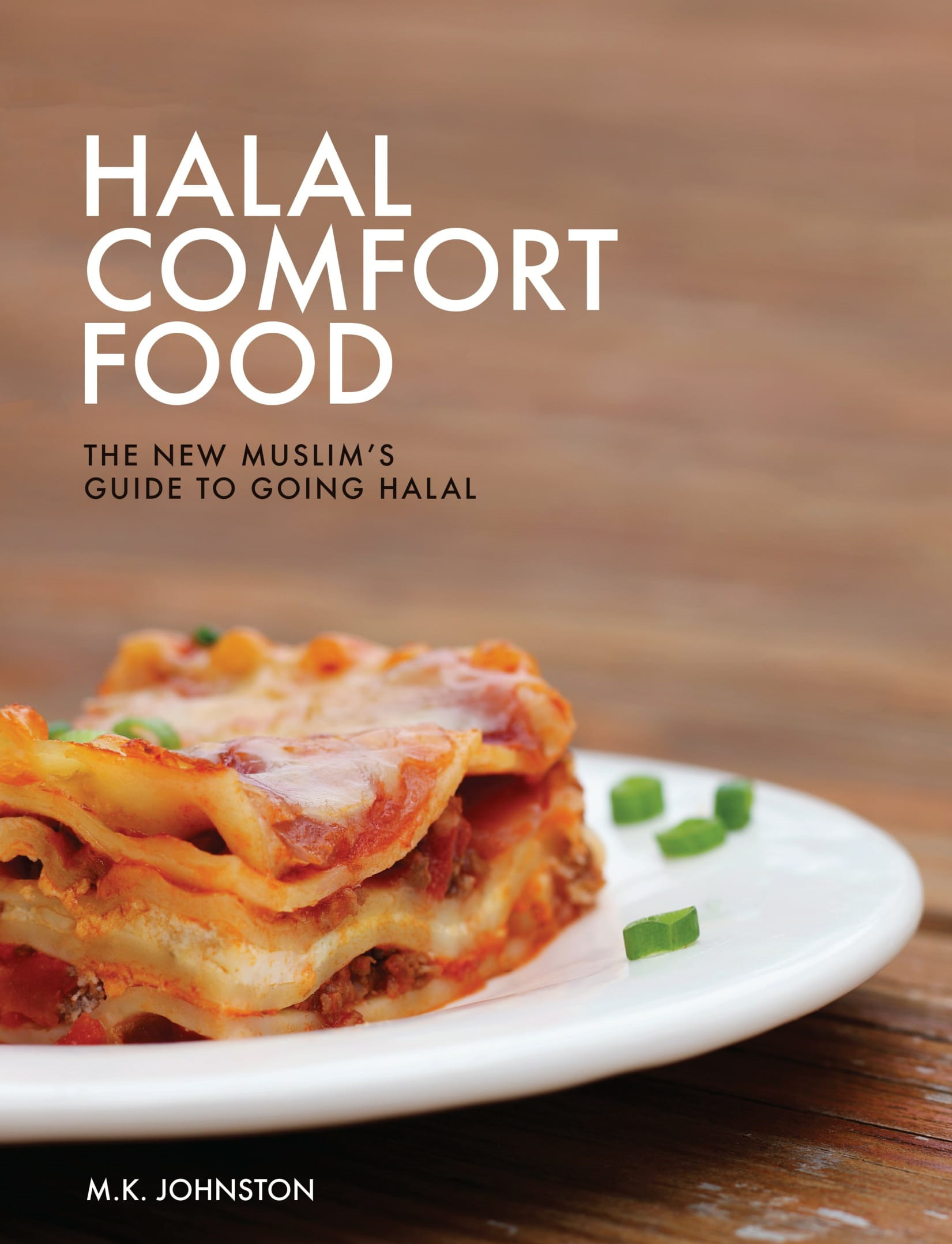 HALAL COMFORT FOOD BY M.K. JOHNSTON … BOOK REVIEW