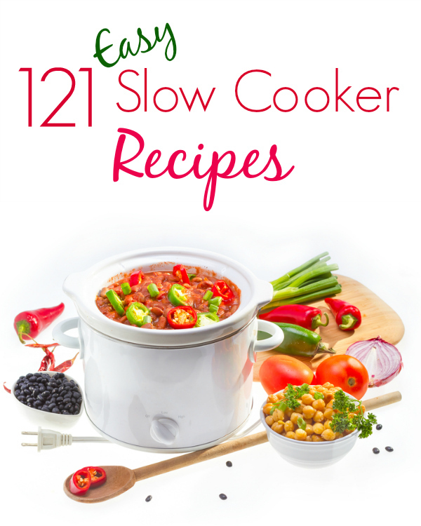 121 Easy Slow Cooker Recipes