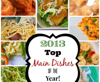Our Top 10 Favorite Main Dish Recipes of 2013