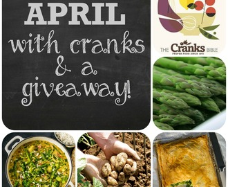 April with Cranks and a Vegetarian Cookbook Giveaway!