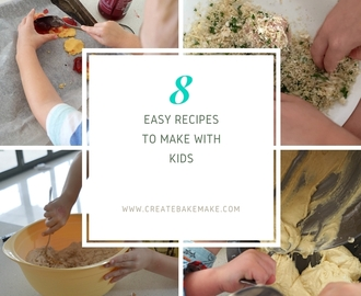 8 Easy Recipes to Make with Kids
