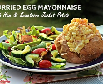 Curried Egg Mayonnaise with Ham & Sweetcorn Jacket Potato