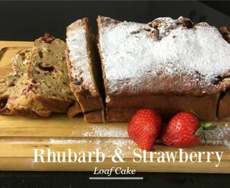 Rhubarb & Strawberry Loaf Cake