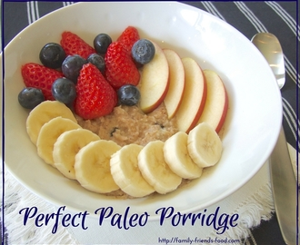 Paleo porridge – grain-, gluten-, dairy- and refined sugar-free