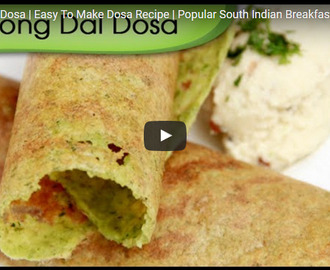 Moong Dal Dosa Recipe Video