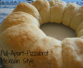 Germteigwochen Teil 6 - Pull-Apart-Pizzabrot Mexican Style