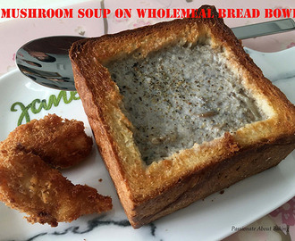 Mushroom Soup on Wholemeal Bread Bowl