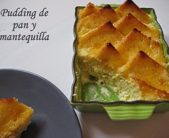 Pudding de pan y mantequilla (bread and butter pudding)