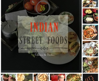 Explore the Flavors – How to make 26 Lip Smacking Street Foods from India