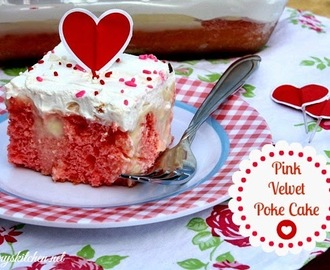 Pink Velvet Poke Cake {Valentines Day Treat}