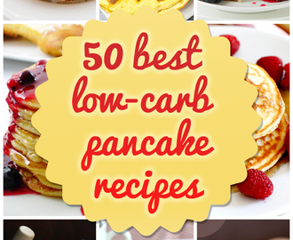 50 Best Low-Carb Pancakes (Recipes and Ideas)