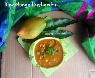Raw Mango Kuzhambu Recipe / Mangai Kuzhambu | Mango Recipes
