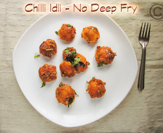 CHILLI IDLI I MINI CHILLI IDLI I NO DEEP FRY VERSION CHILLI IDLI I RESTAURANT RECIPES