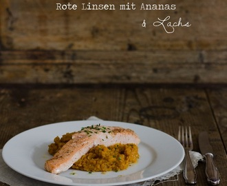 Rote Linsen mit Ananas & Lachs
