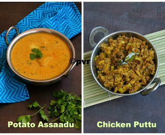 Potato Assaadu & Chicken Puttu - Pondicherry Special