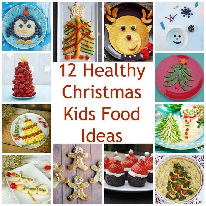 Healthy Christmas Kids Food Ideas
