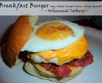Breakfast Burger