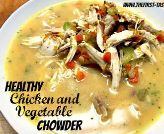 Healthy Chicken and Vegetable Chowder