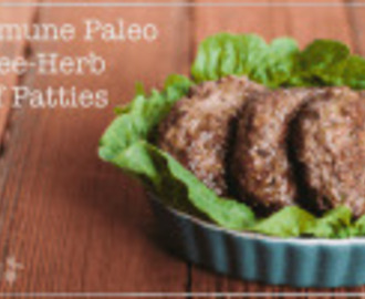 What is Autoimmune Paleo and Three-Herb Beef Patties