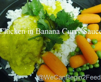 Chicken in Banana Curry Sauce... Sweet and Savory
