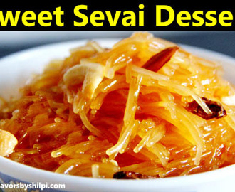 Meethi Seviyan – Sweet vermicelli – Ramzan recipes Sweet