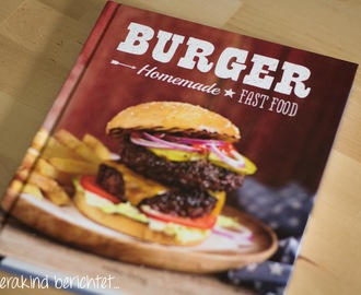 Burger - Homemade Fast Food [Rezension]