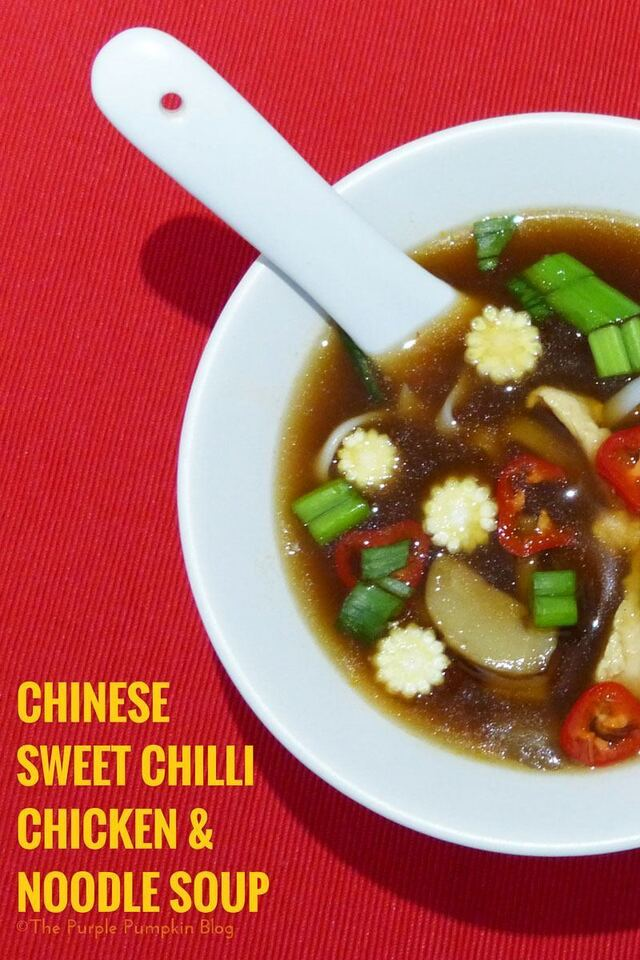 Chinese Sweet Chilli Chicken & Noodle Soup