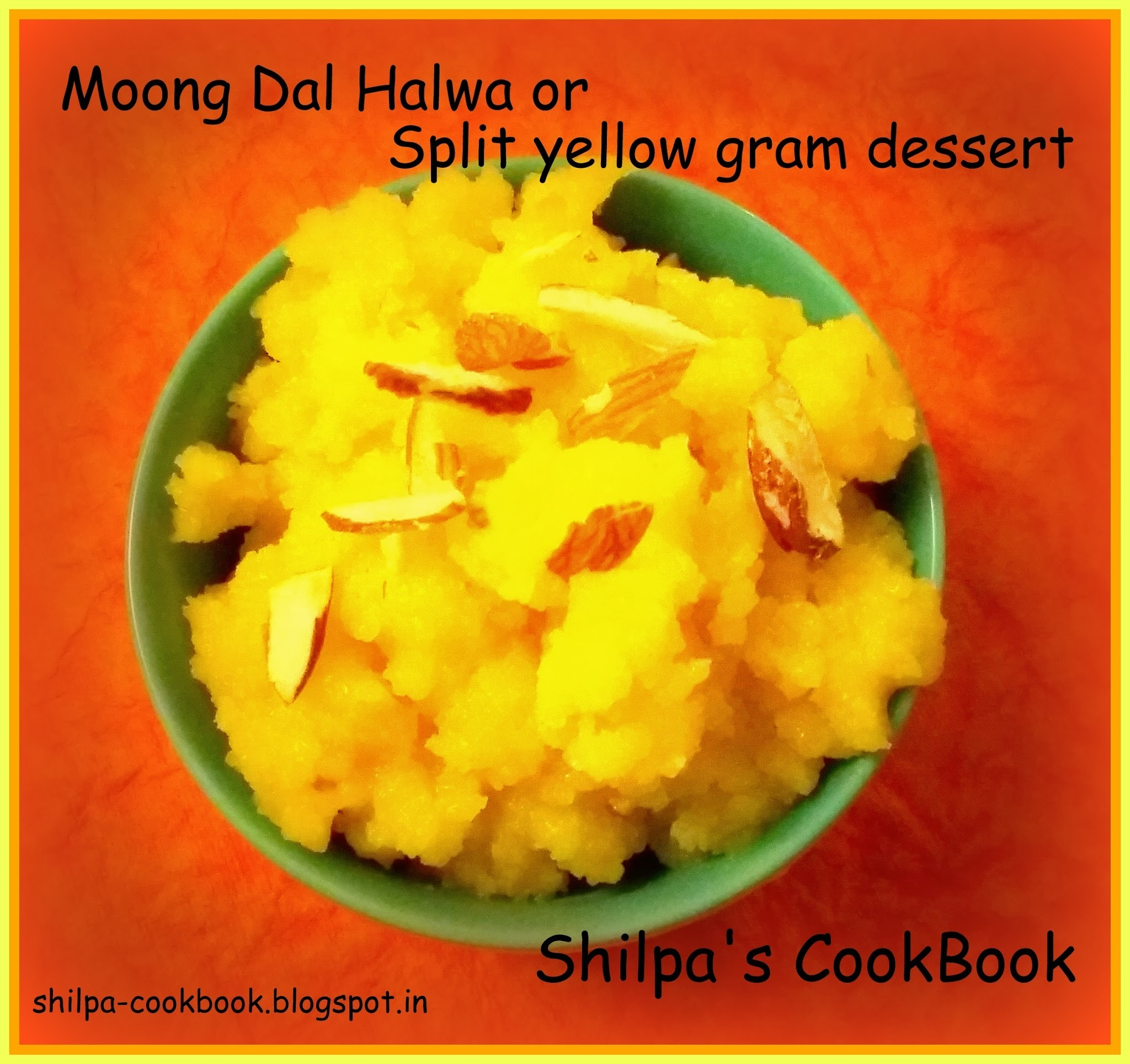 Dish #449 - Moong Dal Halwa or Split yellow gram dessert