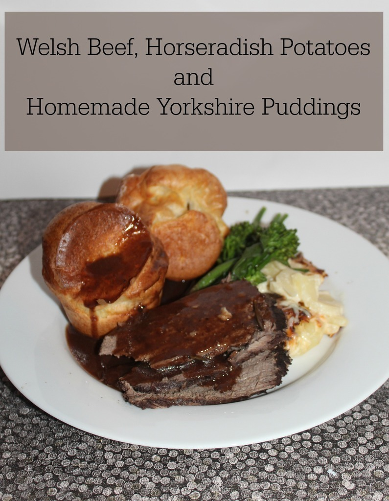 Welsh Beef, Horseradish Potatoes and Homemade Yorkshire Puddings