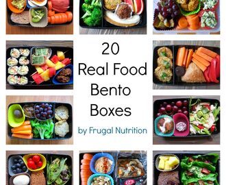 Real Food Bento Box Round Up: 20 Lunch Box Ideas