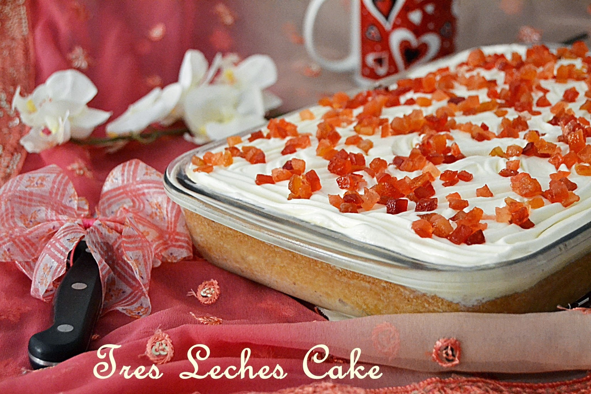 Tres Leches Cake - Three Milk Mexican Cake