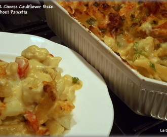 Macaroni Two Cheese Cauliflower Bake ( with optional pancetta)