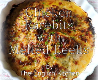 Chicken Rarebits with Melted Leeks