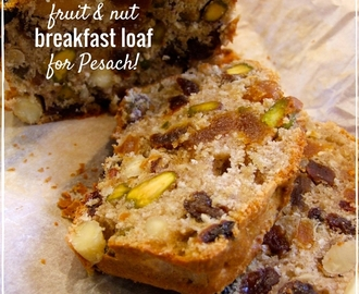 Fruit and nut breakfast loaf – for Pesach! Grain- gluten- dairy- & sugar-free