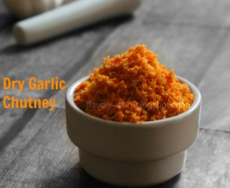 Dry Garlic Chutney | Lahsun ki Chutney | Podi Recipe | How to make Garlic chutney recipe