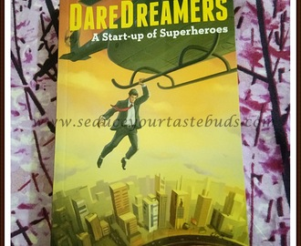 DareDreamers:A Start-up Of Superheroes -Book Review