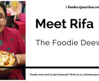 An Interview with Rifa – The Foodie Deewani