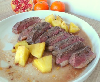 Magrets de canard à l'ananas et au jus de clémentines (Duck breast with pineapple and clementines juice)