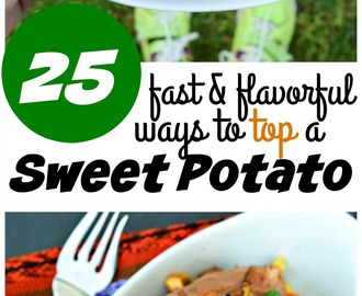 25 Tasty Ways to Top a Sweet Potato – Quick Ideas!