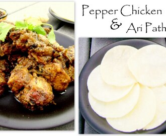 PEPPER CHICKEN &  ARI PATHIRI